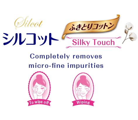 Silky Touch Completely removes micro-fine impurities due to make-up and old keratin